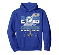 Stanley St Louis Cup Blues Champions 2019 Best For Fans Shirts Hoodie Royal Blue
