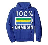 Gambia Flag T Shirt 100 Gambian Battery Power Tee Hoodie Royal Blue