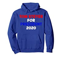 Tom Steyer For President Vote 2020 Election Impeach Trump T Shirt Hoodie Royal Blue