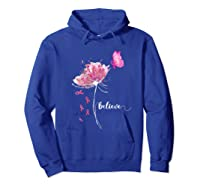 Believe Flower Butterfly Pink Ribbon Breast Cancer Awareness T Shirt Hoodie Royal Blue