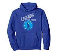 Legends Live Forever Rock Star Music S Gif Shirts Hoodie Royal Blue