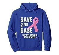 Save 2nd Base Breast Cancer Awareness Month Pink Ribbon Gift Tank Top Shirts Hoodie Royal Blue