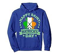 St Patrick S Day Hockey T Shirt Irish Saint Hatrick S Day 01 Hoodie Royal Blue
