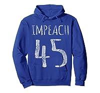 Impeach 45 T Shirt Hoodie Royal Blue