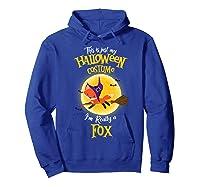 I'm Really A Fox, I'm Really A Fox Shirts Hoodie Royal Blue