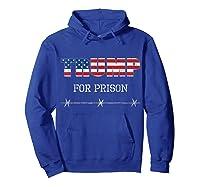 Jail Trump For Prison Anti Donald Trump T Shirt Impeach Hoodie Royal Blue