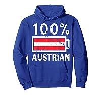 Austria Flag T Shirt 100 Austrian Battery Power Tee Hoodie Royal Blue