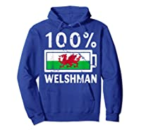 Wales Flag T Shirt 100 Welshman Battery Power Tee Hoodie Royal Blue