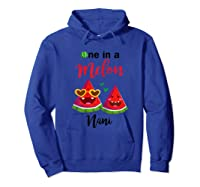 One In A Melon Nani Watermelon Summer Gifts Shirts Hoodie Royal Blue