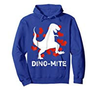 Dino Mite T Rex Dinosaur Valentine S Day Funny T Shirt Hoodie Royal Blue