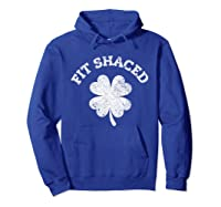 Shaced Shirt Saint Patrick Day T Shirt For Gift Idea Hoodie Royal Blue