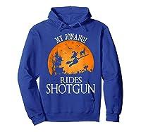 Jonangi Rides Shotgun Dog Lover Halloween Party Gift T-shirt Hoodie Royal Blue