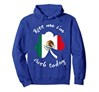Kiss Me I M Mexican St Patrick S Day Funny T Shirt Hoodie Royal Blue
