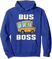 Funny Bus Boss School Bus Driver T-shirt Job Career Gift Hoodie Royal Blue