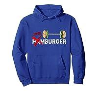 Funny Burger Tshirt Retro Hamburger Food Grill Meat Gift Tee Hoodie Royal Blue