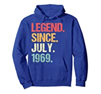 Legend Since July 1969 T Shirt Vintage 50th Birthday Gifts Hoodie Royal Blue