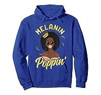 Melanin Poppin Black Girl Magic Bubblegum Afro Shirts Hoodie Royal Blue