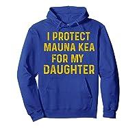 Protect Mauna Kea For My Daughter Kupuna Ku Kiai Shirts Hoodie Royal Blue