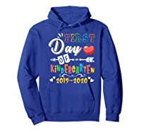 First Day Of Kindergarten Cute Gift For Teas Shirts Hoodie Royal Blue