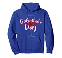 Galentine S Day Cute T Shirt Hoodie Royal Blue