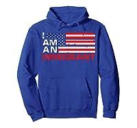 I Am An Immigrant America Usa T Shirt Hoodie Royal Blue