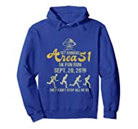 1st Annual Area 51 5k Fun Run They Can't Stop All Of Us Ufo Shirts Hoodie Royal Blue