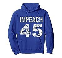 Impeach 45 Shirt Hoodie Royal Blue