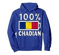 Chad Flag T Shirt 100 Chadian Battery Power Tee Hoodie Royal Blue