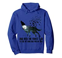 Wolf Lover Gift Shirt I Go To Lose My Mind And Find My Soul T Shirt Hoodie Royal Blue