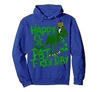 Happy St Pat T Rex Day T Shirt Saint Patrick S Dinosaur Hoodie Royal Blue
