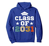 Vintage First Grade 2019 Class Of 2031 Apparel Grow With Me Shirts Hoodie Royal Blue