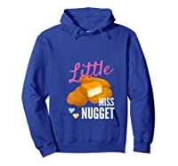 Little Miss Nugget Chicken Nuggs Artwork Shirts Hoodie Royal Blue