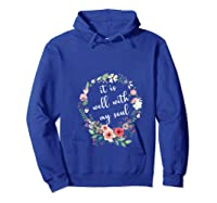 Inspirational It Is Well With My Soul T Shirts Faith Tees T Shirt Hoodie Royal Blue