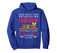 There Was A Librarian Who Loved Books And Dogs Book Lover T Shirt Hoodie Royal Blue