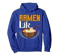 Ra Life Tasty Anime Noodle Bowl Shirts Hoodie Royal Blue