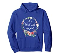 Inspirational It Is Well With My Soul T Shirts Faith Tees Tank Top Hoodie Royal Blue