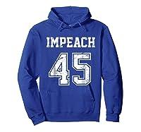 Impeach 45 Team Impeach Trump Vintage T Shirt Hoodie Royal Blue
