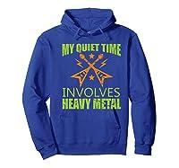 My Quiet Time Involves Heavy Metal Musician Rocker Gift Premium T-shirt Hoodie Royal Blue