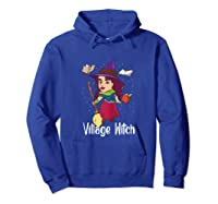 Village Witch Halloween Trick Or Treat Shirts Hoodie Royal Blue