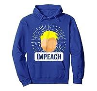 Impeach T Shirt Impeach Trump Shirt Hoodie Royal Blue