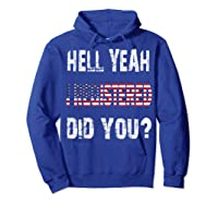 Registration Day Register To Vote Us Election Gift T Shirt Hoodie Royal Blue