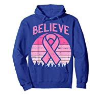 Believe Retro Sunset Pink Ribbon Breast Cancer Awareness T Shirt Hoodie Royal Blue