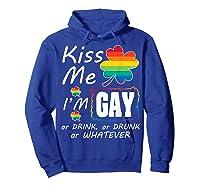 Saint Patrick Day Funny T Shirt Kiss Me I M Gay Hoodie Royal Blue