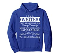 I M A Writer Gift For Authors Novelists Literature Shirt Hoodie Royal Blue