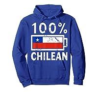 Chile Flag T Shirt 100 Chilean Battery Power Tee Hoodie Royal Blue