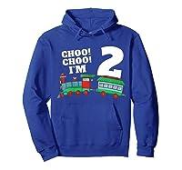 I'm Two Train 2nd Birthday Boy 2 Train Gift Shirts Hoodie Royal Blue