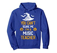 You Can T Scare Me I M A Music Tea Halloween Shirts Hoodie Royal Blue