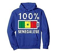 Senegal Flag T Shirt 100 Senegalese Battery Power Hoodie Royal Blue