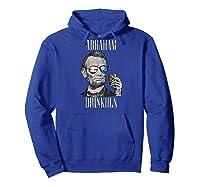 4th Of July Shirts For Abraham Drinkoln Abe Lincoln Tee Raglan Baseball Tee Hoodie Royal Blue