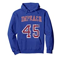 Impeach 45 Trump Not My President T Shirt Hoodie Royal Blue